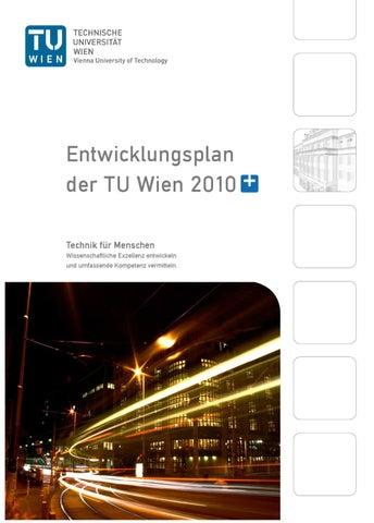 Entwicklungsplan 2010+ Kurzversion by TU Wien - issuu