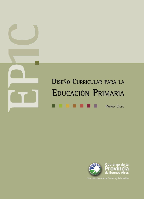 DISEÑO CURRICULAR PRIMARIA 1º CICLO by Fabio Ravida - issuu