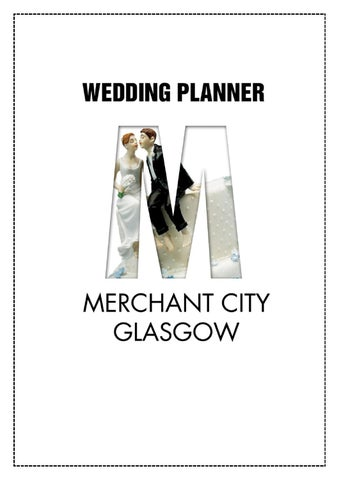 Welcome In This Planner Our Wedding Gurus Will Be Showcasing Everything Merchant City Has To Offer Make Every Blushing Bride Bridegroomax20ACx2122