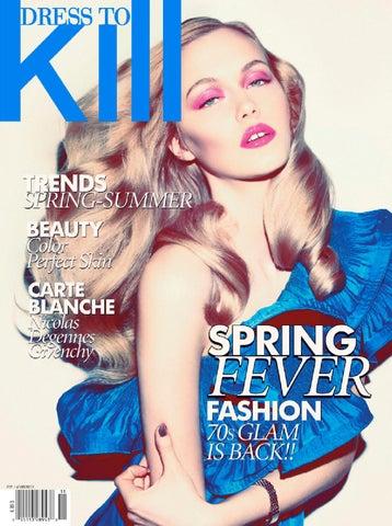 a0ca4b805684c3 Dress To Kill Spring 2011 issue by Dress To Kill Magazine - issuu