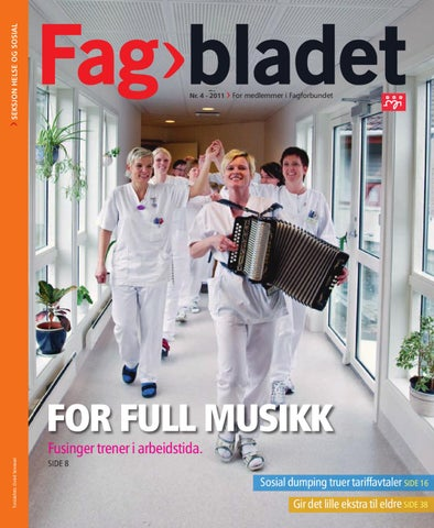9fb07cf1 Fagbladet 2011 04 - HEL by Fagbladet - issuu