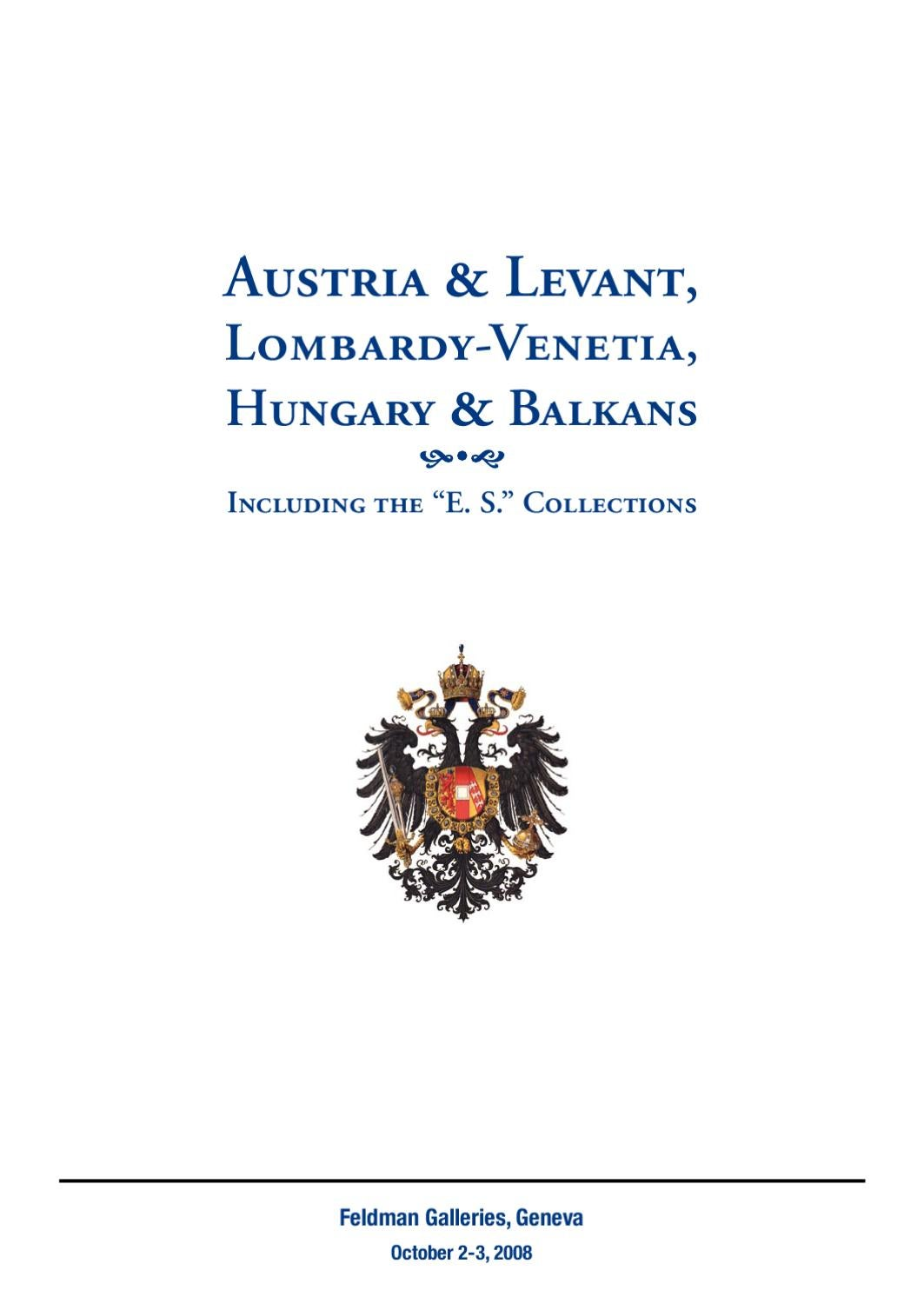 Auction catalogue austria levant lombardy venetia hungary auction catalogue austria levant lombardy venetia hungary balkans by david feldman issuu biocorpaavc