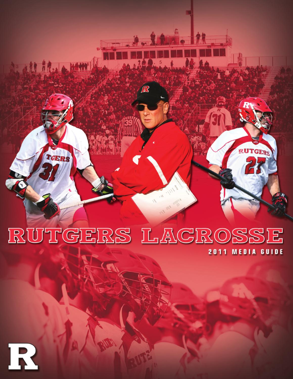 2011 Rutgers Men's Lacrosse Media Guide by Rutgers Athletics