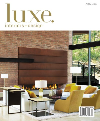 LUXE Interior + Design Arizona By Sandow Media   Issuu