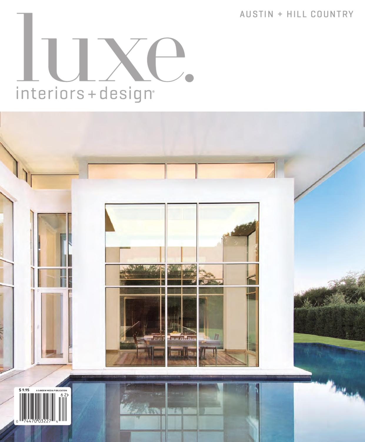 Luxe interior design austin by sandow media issuu for Luxe interieur design