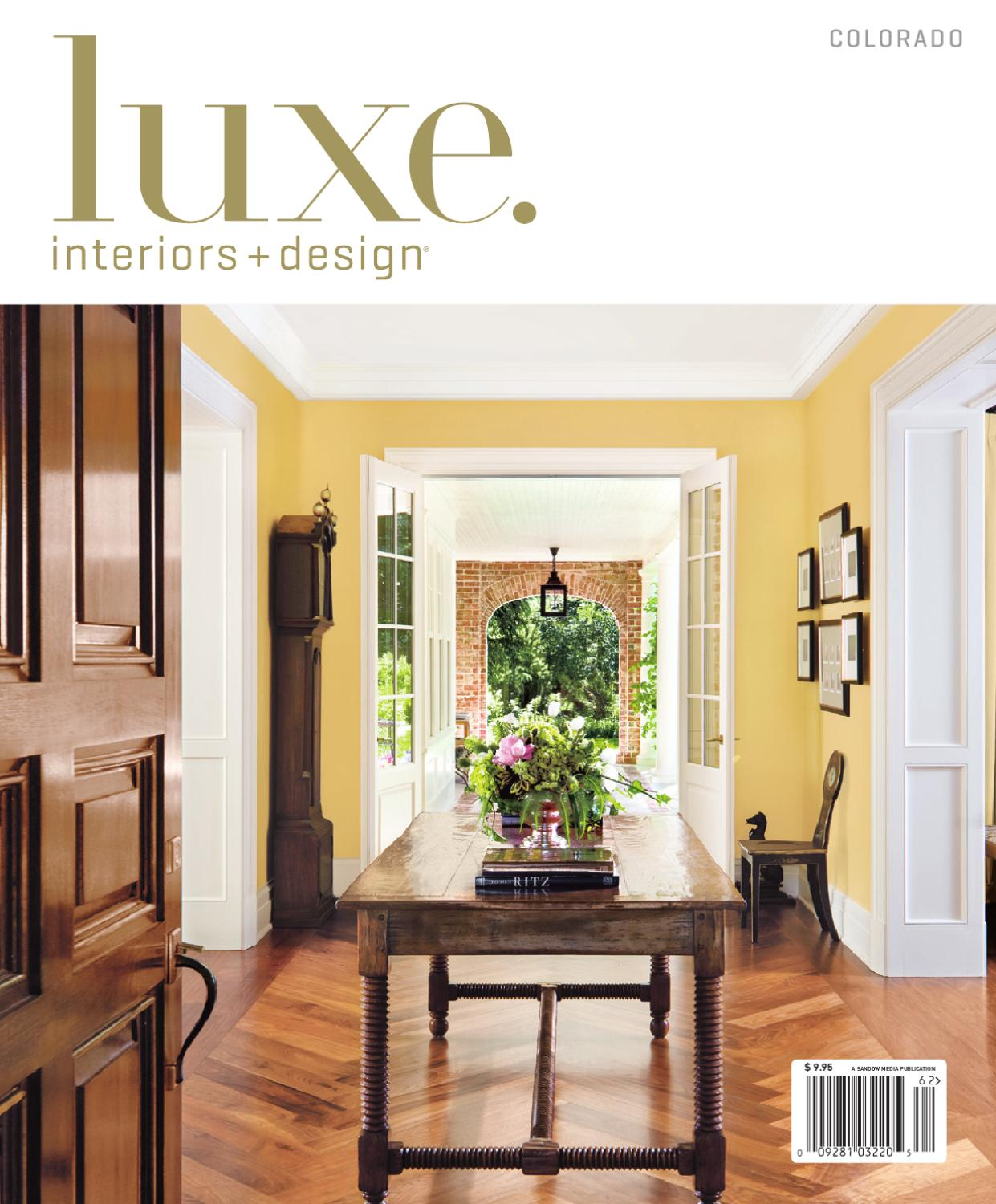 Luxe Interior Design Colorado By Sandow Media Issuu