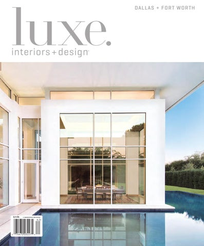 luxe interior design dallas by sandow media issuu