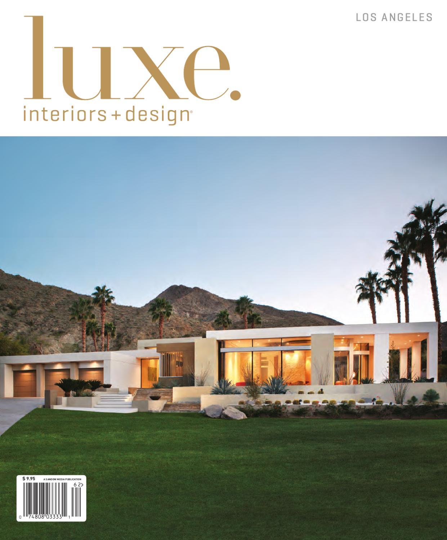 LUXE Interior + Design Los Angeles By Sandow Media   Issuu