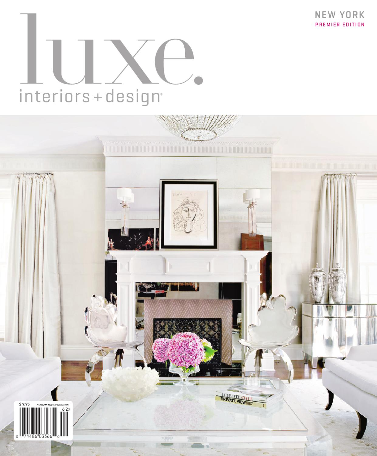 LUXE Interior + Design New York By Sandow Media   Issuu