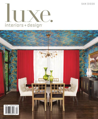 LUXE interior Design San Diego by sandow media issuu