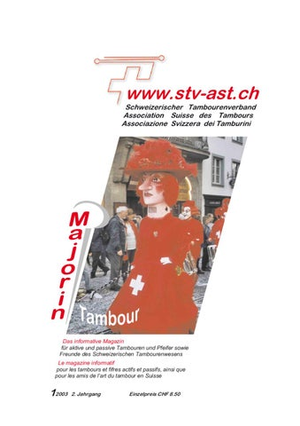 Das Informative Magazin FAzr Aktive Und Passive Tambouren Pfeifer Sowie Freunde Des Schweizerischen Tambourenwesens Le Magazine Informatif Pour Les