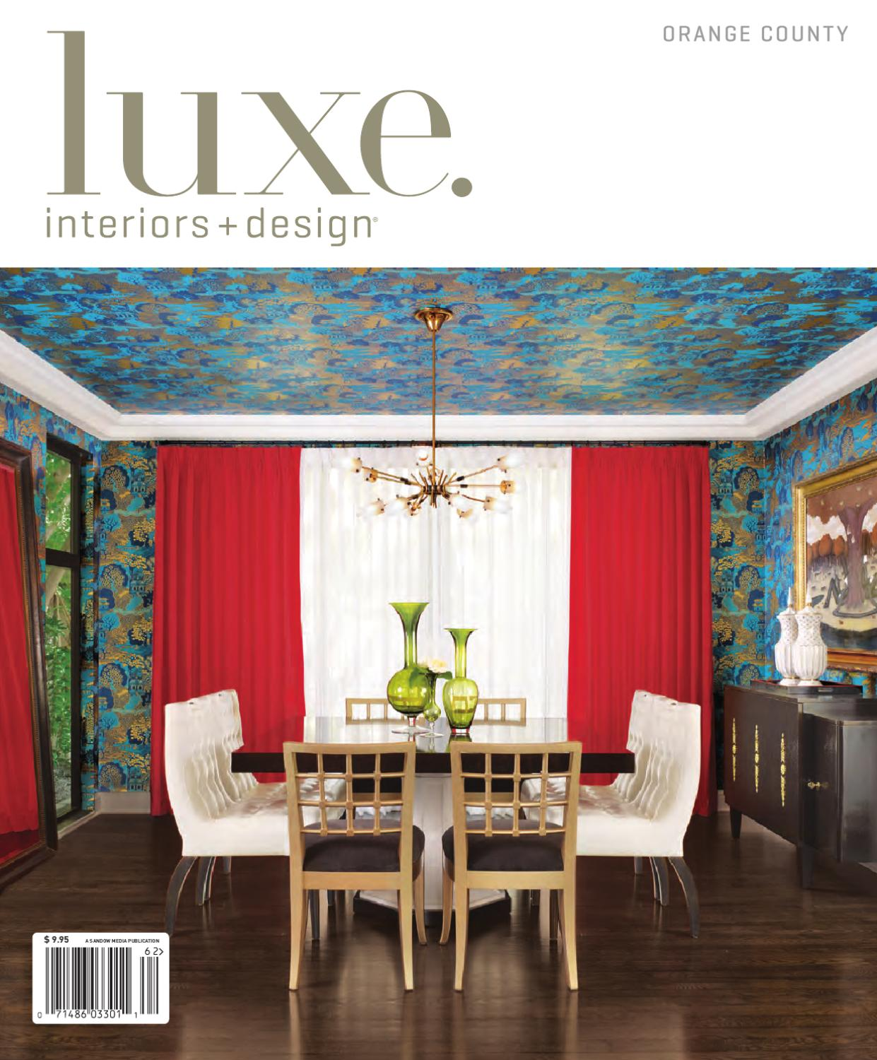 LUXE Interior + Design Orange County By Sandow Media   Issuu