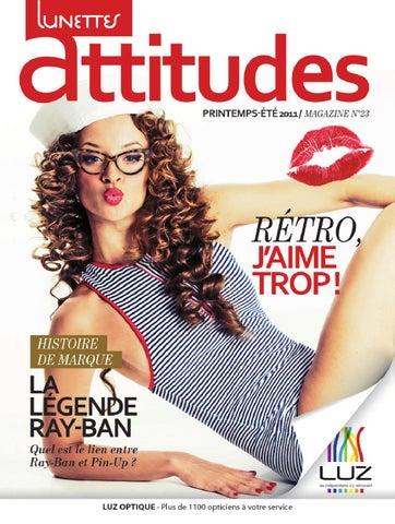 Magazine Lunettes Attitudes Printemps-Été 2011 by LUZ Optique - issuu b2ad65bbce17