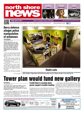 North Shore News April 15 2011 by Postmedia munity Publishing