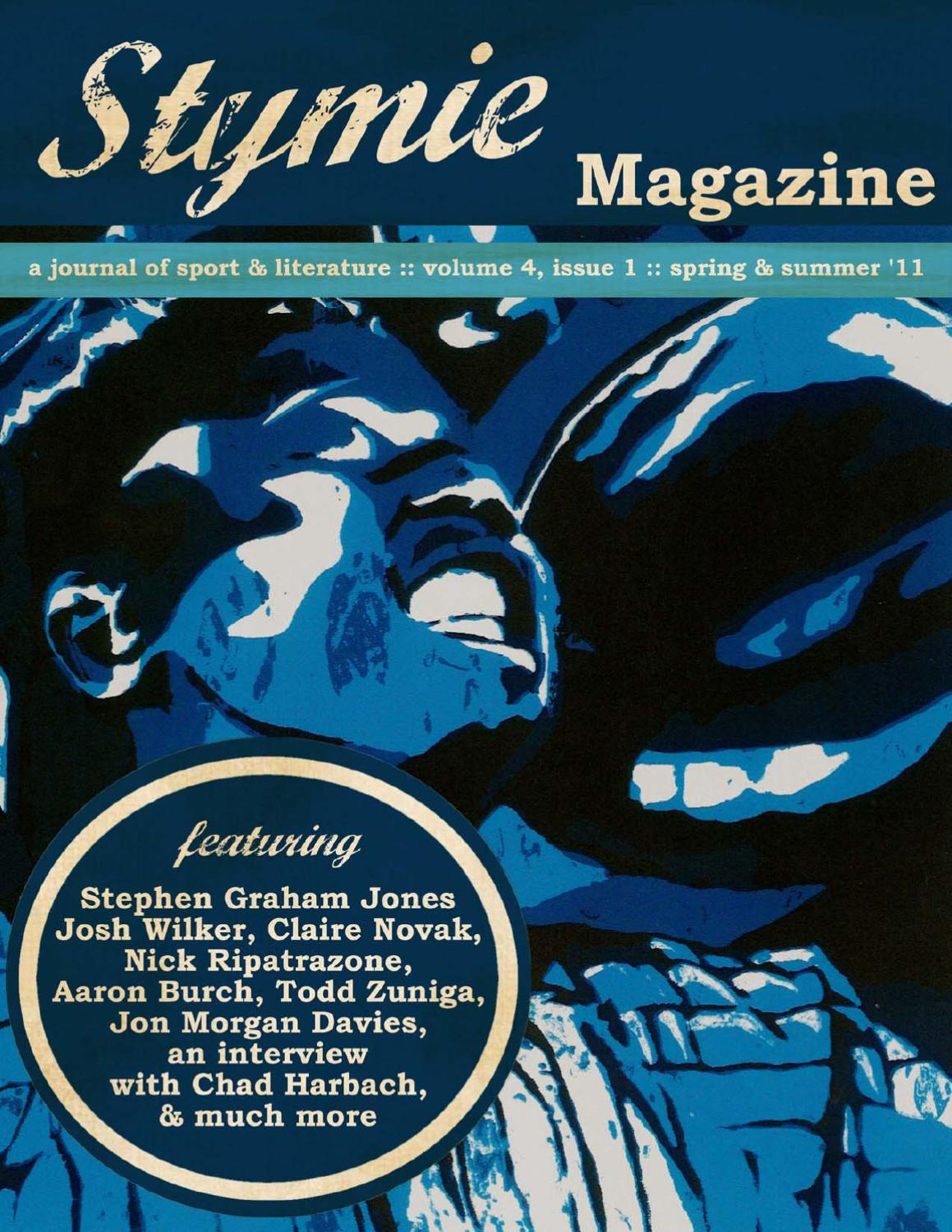 Stymie  Spring   Summer 2011. The Baseball Issue! Featuring work from ... c4a46836dc40