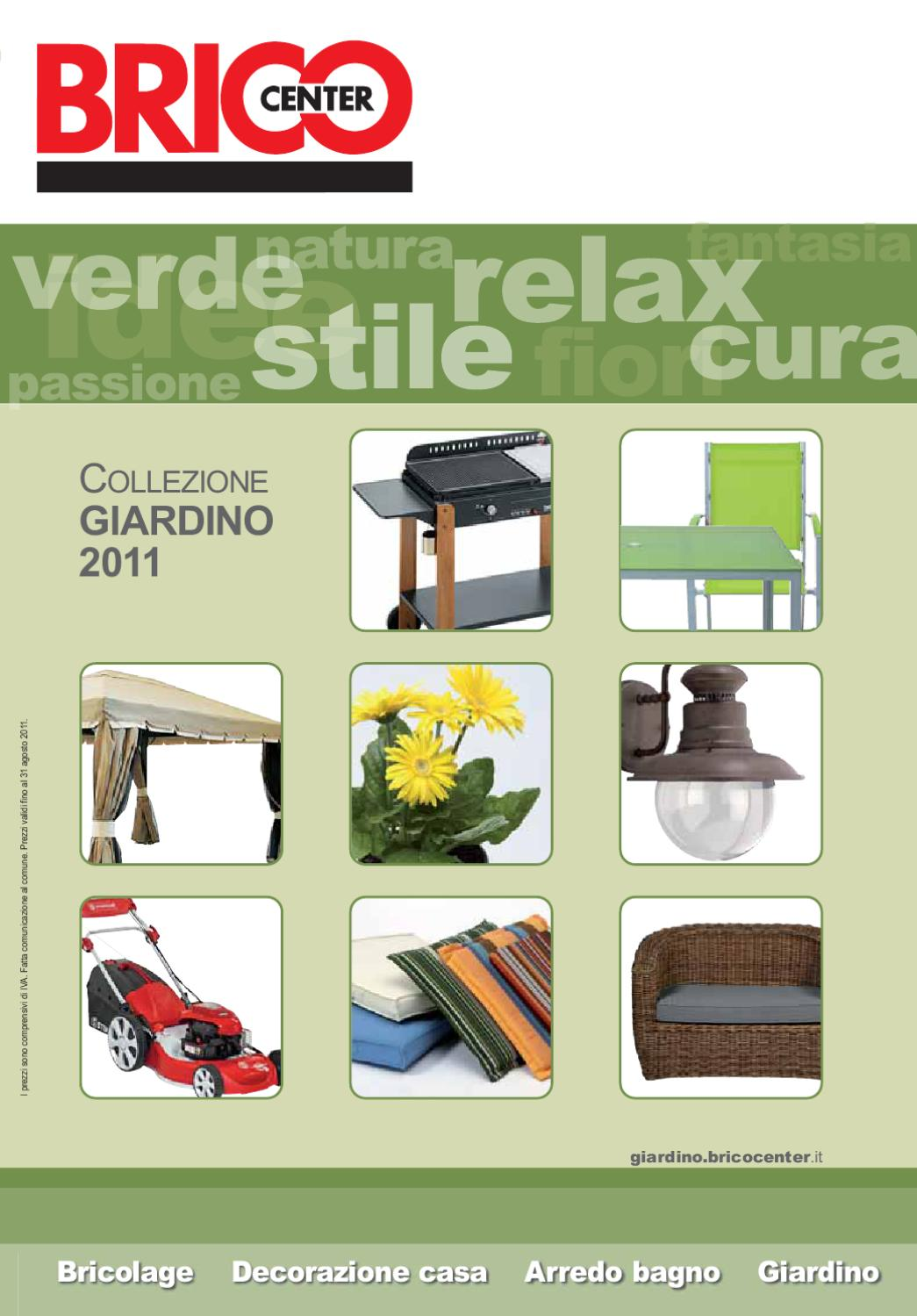 Bricocenter giardino by gaetano nicotra issuu for Catalogo giardino