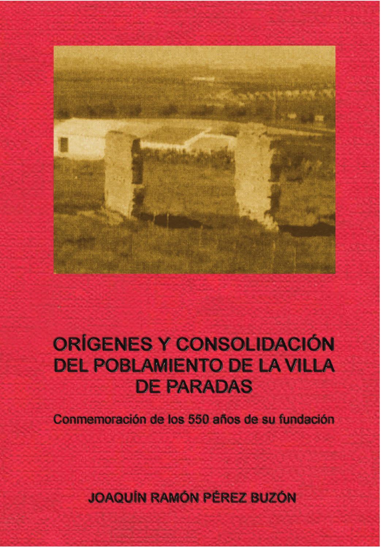 Or Genes Y Consolidaci N Del Poblamiento De La Villa De Paradas By  # Muebles Sastre Viso Alcor