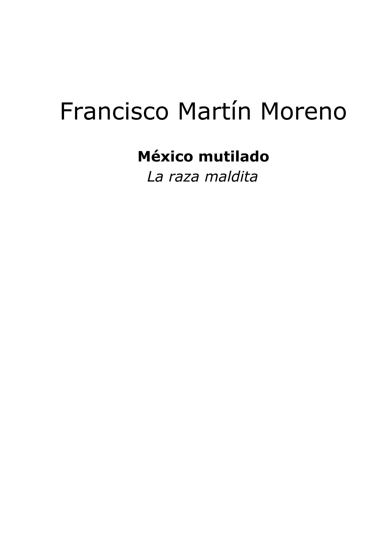Mèxico Mutilado by Benito Mariano Gonzalez Bautista - issuu