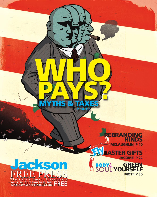 6cda8e8d3aef v9n32 - Who Pays  Myths   Taxes by Jackson Free Press Magazine - issuu