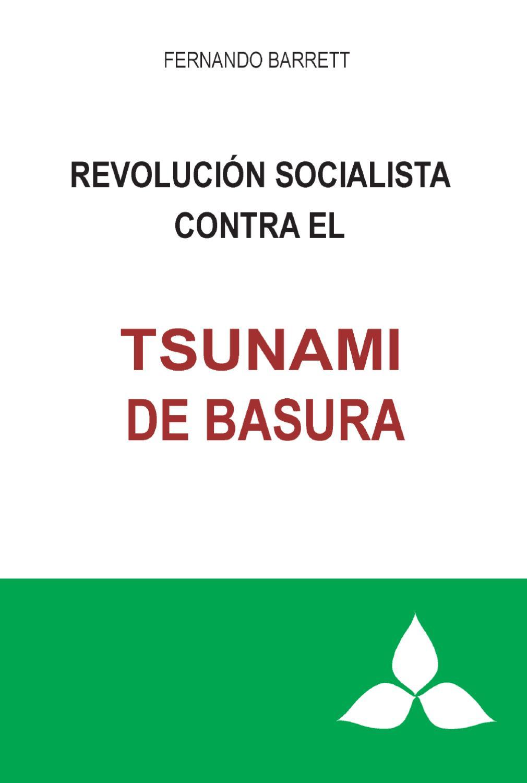 El Tsunami de la Basura by Negro primero Prensa - issuu