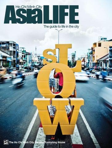 5c87cd131 AsiaLIFE HCMC 34 by AsiaLIFE Magazine - issuu