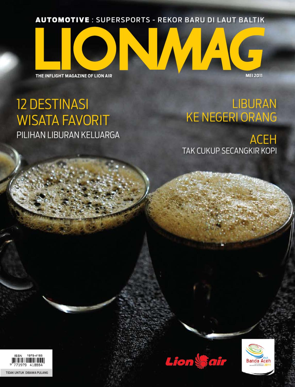 Lionmag Mei 2011 By Bentang Media Nusantara Issuu Kopi Robusta Yoen Iskan Akumandiri