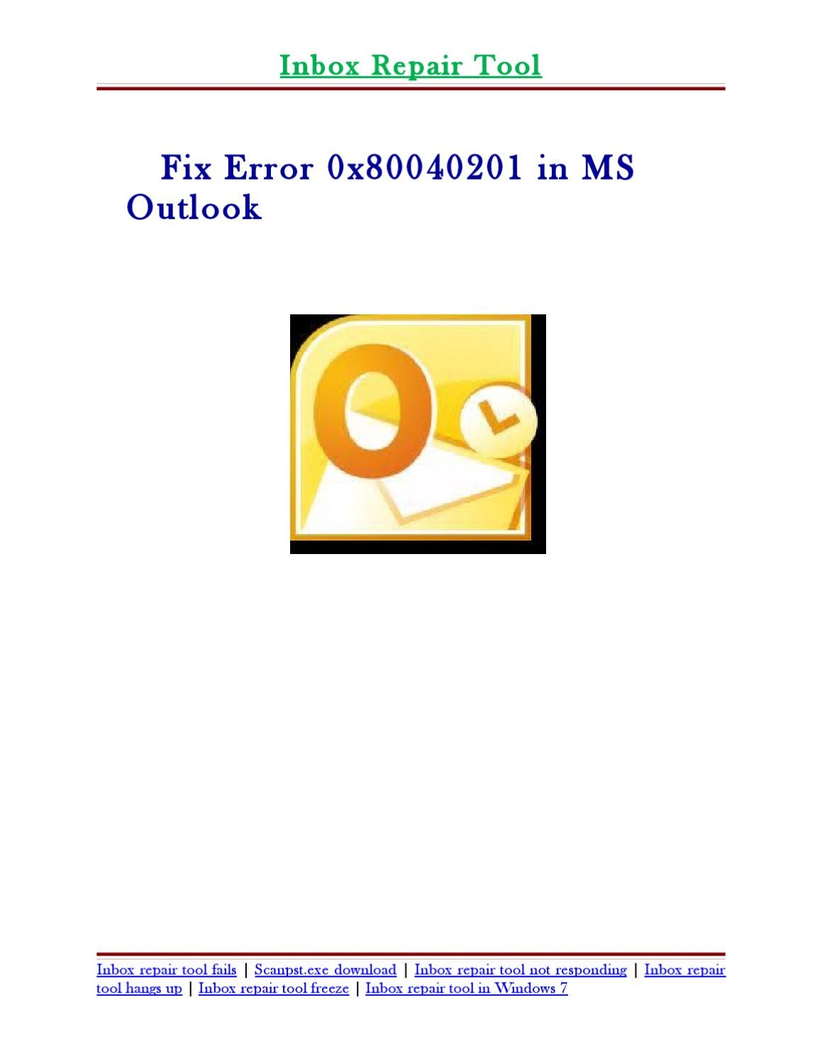 Fix Error 0x80040201 in MS Outlook by Caroline Brown - issuu