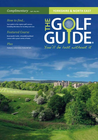 b43812f9 Yorkshire & North East Golf Guide by The Golf Guide - issuu