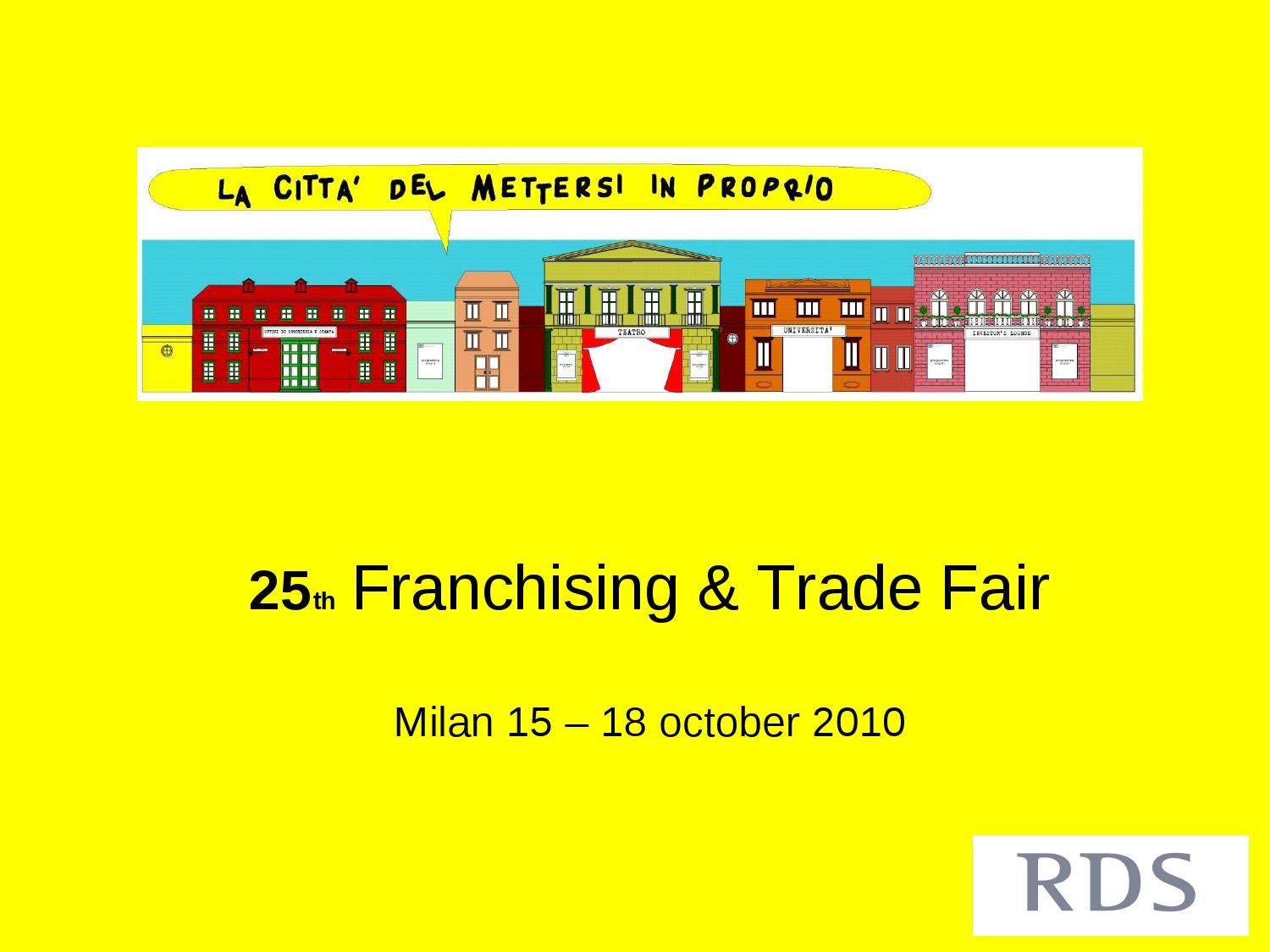 25th franchising trade fair by rds consulting issuu for Arreda negozi shop