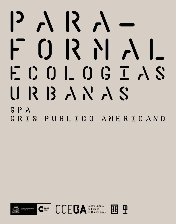 PARAFORMAL ECOLOGÍAS URBANAS by CCEBA CCEBA - issuu