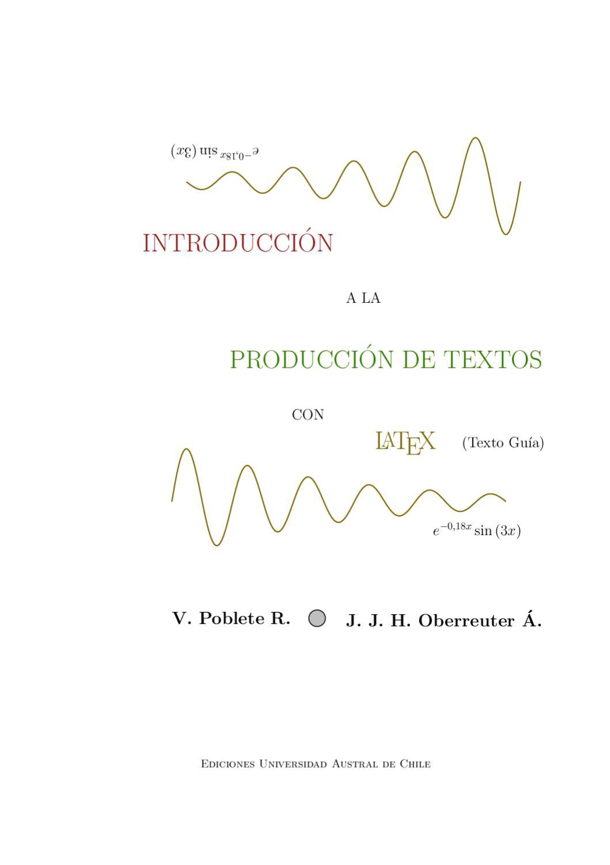 Introducción a la Producción de Textos con LaTeX by Jonathan ...