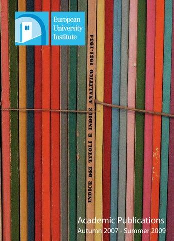 EUI Academic Publications: Autumn 2007 - Summer 2009 by European ...