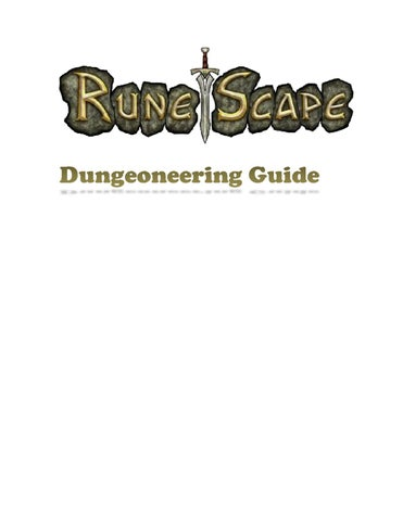 RuneScape Dungeoneering Guide by GamersTube - issuu
