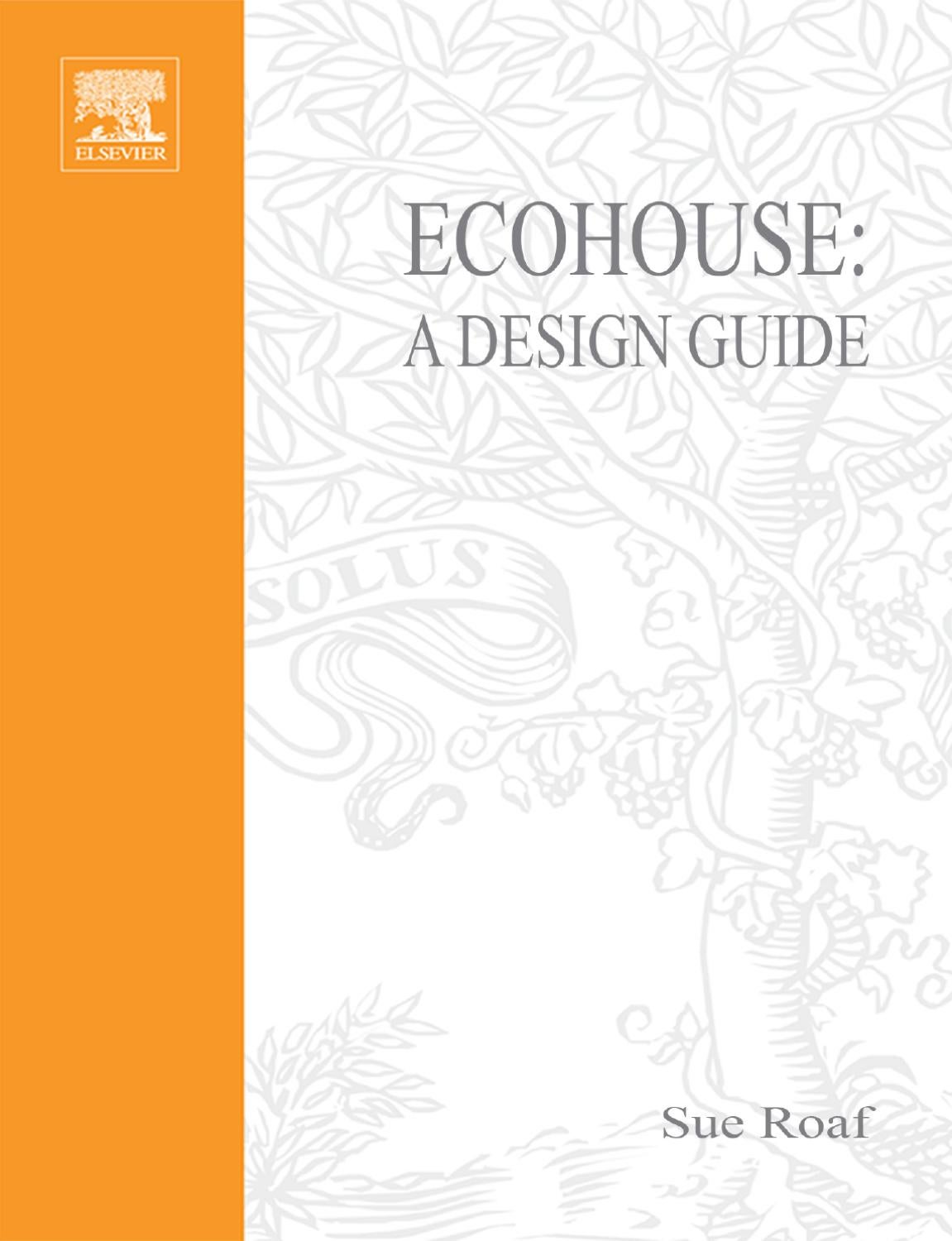 Roaf S Ecohouse A Design Guide by Alex Arhip issuu