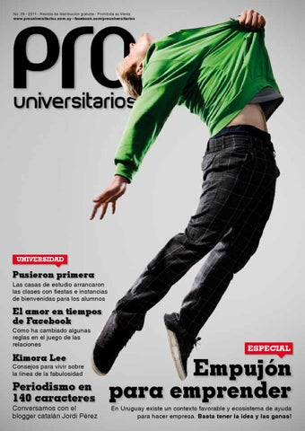 8547c8cb041 09 - 2011 - Revista de distribución gratuita - Prohibida su Venta  www.prouniversitarios.com.uy - facebook.com/prouniversitarios