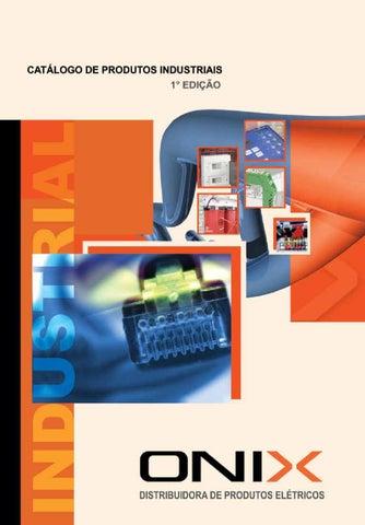 c6331730dcc Catálogo Industrial by Onix Distribuidora de Produtos Elétricos Ltda ...