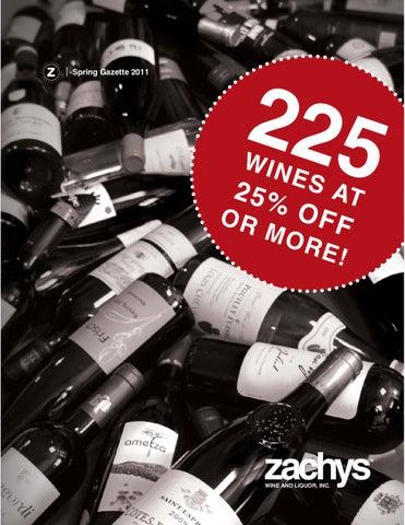 The Zachys Spring Gazette 2011 By Zachys Wine Liquor Issuu