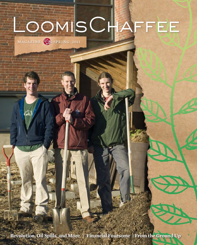 Spring 2011 Loomis Chaffee Magazine