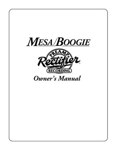manual pre amplificador mesa boogie rectifier recording sonigate rh issuu com Mesa Boogie Dual Rectifier Mesa Boogie 2X12