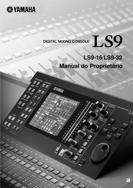 Manual Mesa de Mistura Digital Yamaha LS9 32 Canais [SONIGATE] by ...