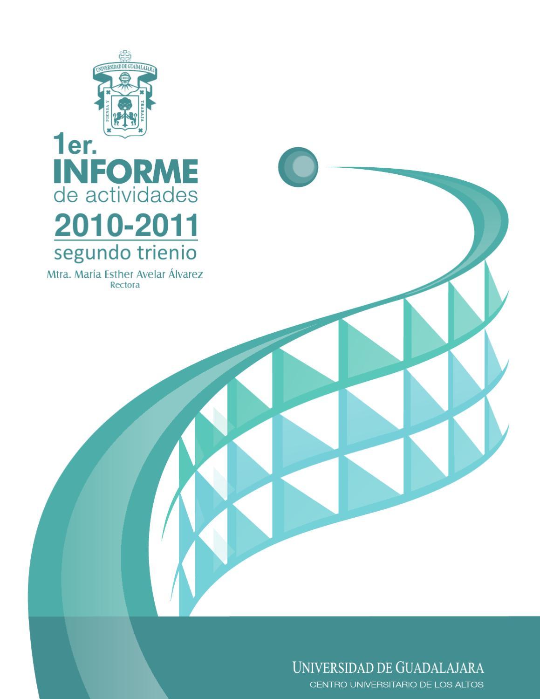 1er informe de actividades 2010 2011 by CUAltos UdG - issuu