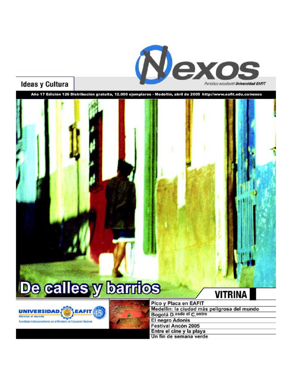 684af46ad587 De Calles y Barrios - Edición 126 by Periódico Nexos - issuu