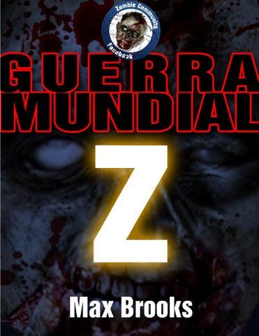 Guerra Mundial Z by Zombie Community - issuu e75f2812ef1