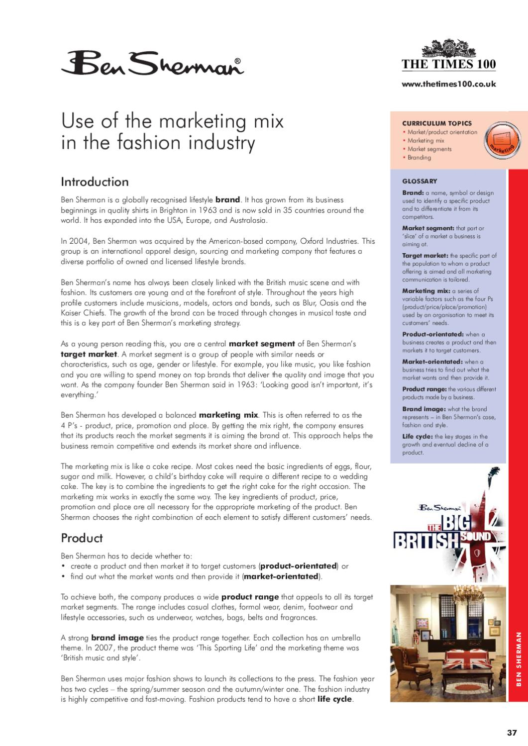 assignment on ben sherman case study This marketing mix case study examines how ben sherman uses the marketing  mix to help the business remain competitive and extend its market share and.