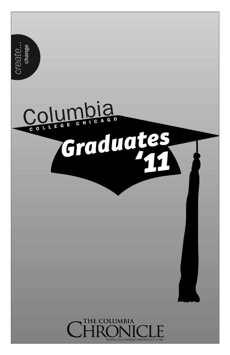 Columbia Chronicle GRADUATION 2011 Supplement by Student ...