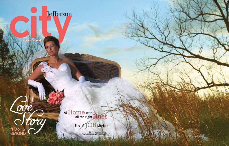 Jefferson City Magazine - May/June 2011 by Business Times Company - issuu