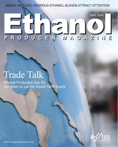 May 2008 Ethanol Producer Magazine by BBI International - issuu