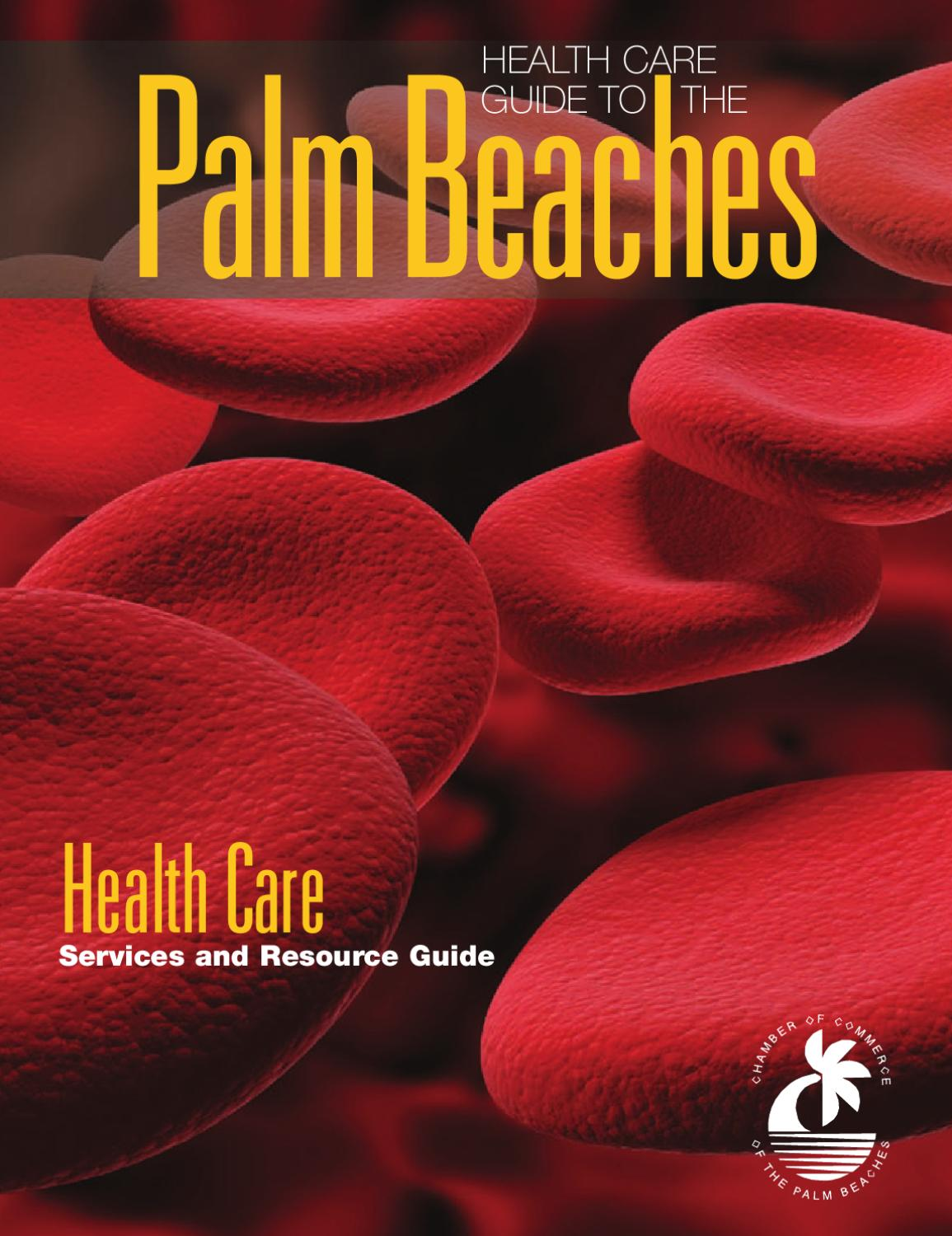 2011 Health Care Guide To The Palm Beaches By Chamber Of