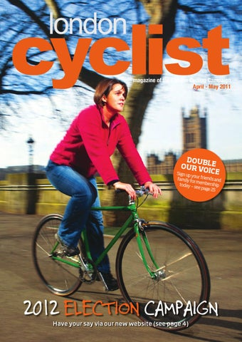 London Cyclist April-May 2011 by London Cycling Campaign - issuu b99dbbb60