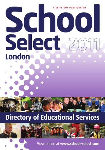 83a3cac56 School Select London 2011 by Let s Go! Publishing Ltd - issuu